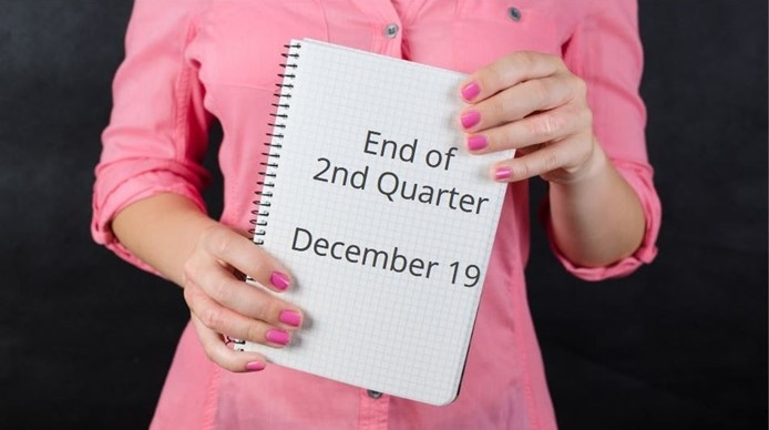 End of 2nd Quarter - December 19