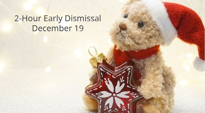 Early Dismissal - Dec 19