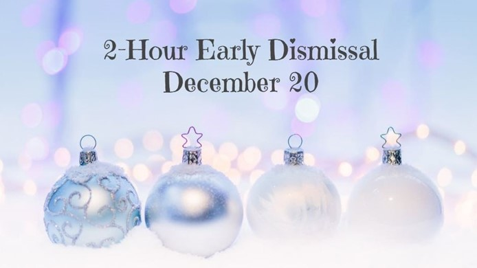 Early Dismissal December 20