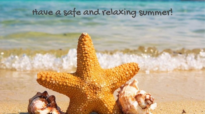 Have a safe and relaxing summer!